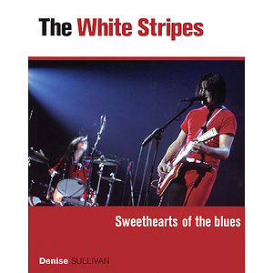 White Stripes - Sweethearts of the Blues
