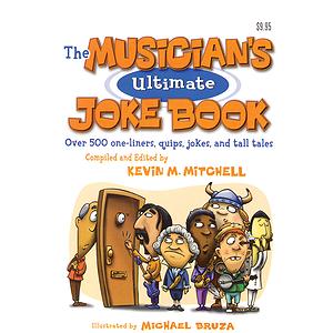 The Musician's Ultimate Joke Book