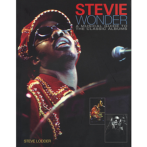 Stevie Wonder - A Musical Guide to the Classic Albums