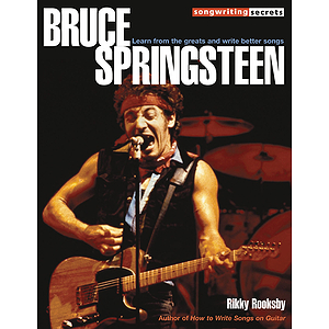 Bruce Springsteen - Songwriting Secrets