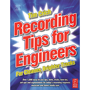 Recording Tips for Engineers - 2nd Edition