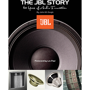 The JBL Story - 60 Years of Audio Innovation