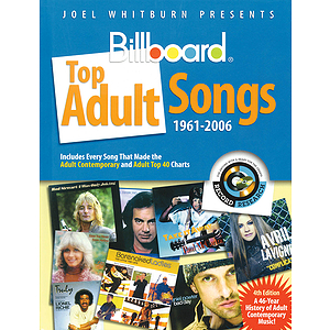 Joel Whitburn Presents Billboard Top Adult Songs 1961-2006