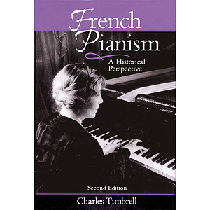 French Pianism - Second Edition