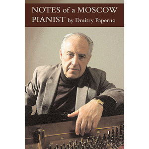 Notes of a Moscow Pianist