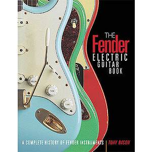 The Fender Electric Guitar Book - 3rd Edition