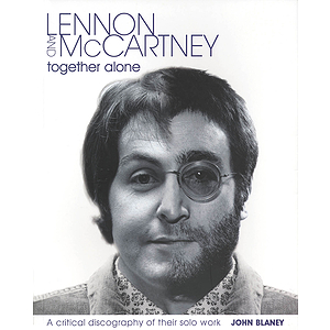 Lennon & McCartney - Together Alone
