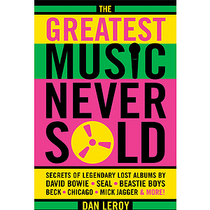 The Greatest Music Never Sold