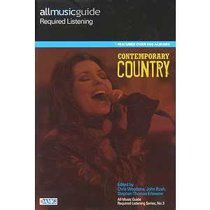 All Music Guide Required Listening - Contemporary Country