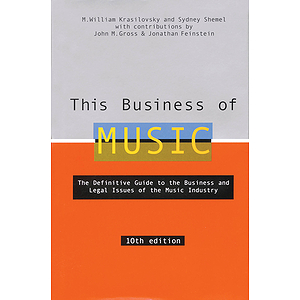 This Business of Music - 10th Edition