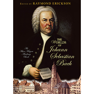 The Worlds of Johann Sebastian Bach