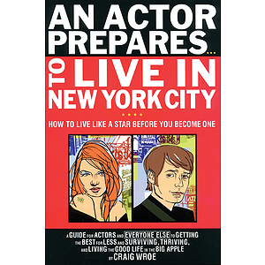 An Actor Prepares to Live in New York City