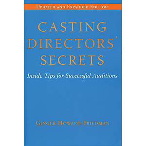 Casting Directors&#039; Secrets