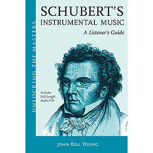 Schubert's Instrumental Music - A Listener's Guide