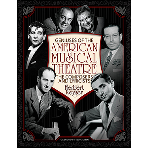 Geniuses of the American Musical Theatre