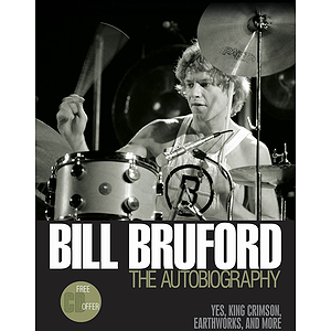 Bill Bruford - The Autobiography