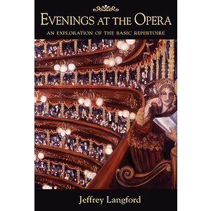 Evenings at the Opera