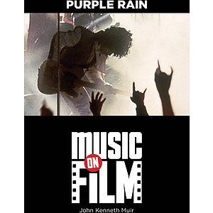 Music On Film: Purple Rain
