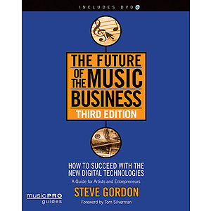 The Future of the Music Business - Third Edition (DVD)