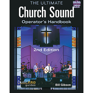 The Ultimate Church Sound Operator's Handbook - 2nd Edition (DVD)