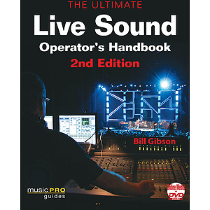 The Ultimate Live Sound Operator's Handbook - 2nd Edition (DVD)