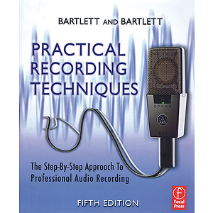 Practical Recording Techniques - 5th Edition