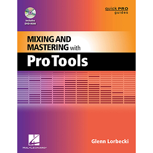 Mixing and Mastering with Pro Tools (DVD)