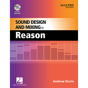 Sound Design and Mixing in Reason (DVD)