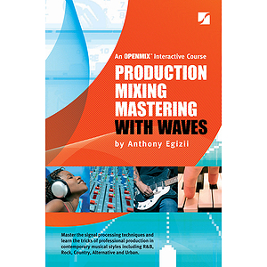 Production Mixing Mastering with Waves - 5th Edition