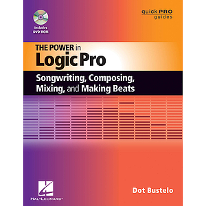 Songwriting, Composing, Remixing, & Making Beats in Logic Pro (DVD)