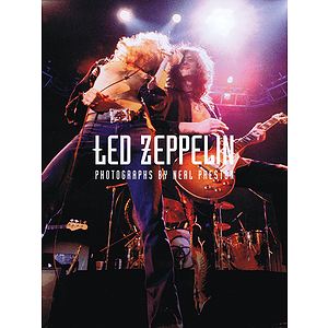 Led Zeppelin - The Neal Preston Collection