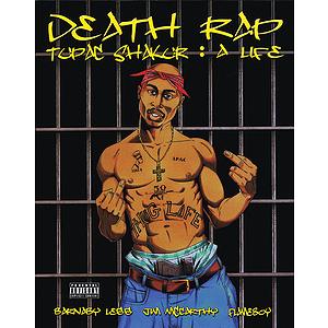 Death Rap - Tupac Shakur: A Life