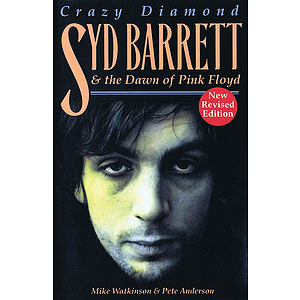 Crazy Diamond - Syd Barrett & the Dawn of Pink Floyd