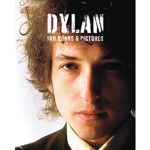 Dylan - 100 Songs & Pictures