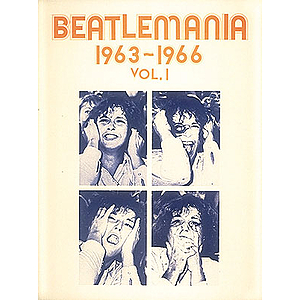Beatlemania 1963 -1966 (VOL1)