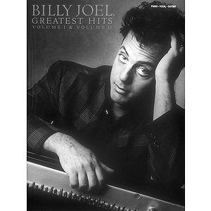 Billy Joel - Greatest Hits, Volumes 1 and 2