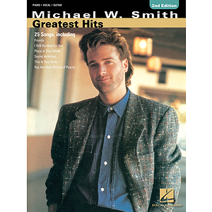 Michael W. Smith - Greatest Hits - 2nd Edition