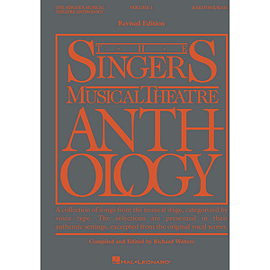 The Singer&#039;s Musical Theatre Anthology - Volume 1, Revised