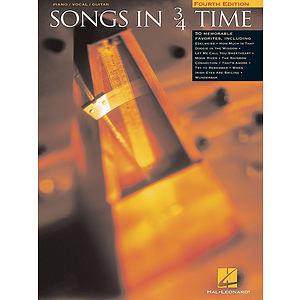 Songs in 3/4 Time - 4th Edition