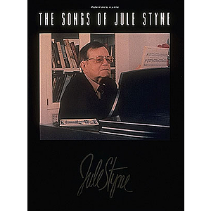 The Songs of Jule Styne