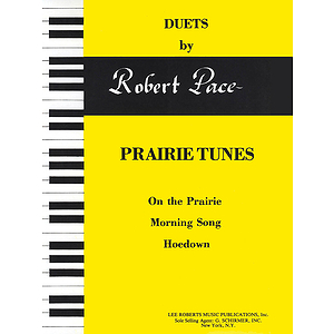 Duets, Yellow (Book II) - Prairie Tunes (On The Prairie, Morning Song, Hoedown) - Pace