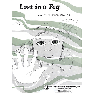 Lost In A Fog Duet