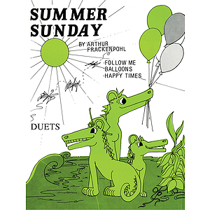 Multi-Level Duets, Summer Sunday - Levels III-IV, (Follow Me, Balloons, Happy Time) - P