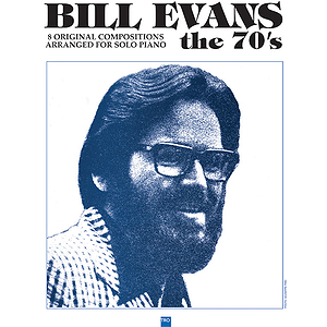 Bill Evans - The 70's