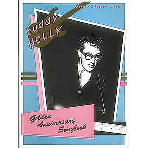 Buddy Holly - Golden Anniversary Songbook