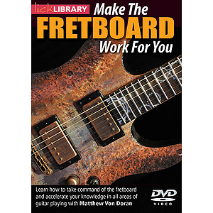 Make the Fretboard Work for You (DVD)