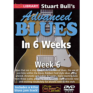 Stuart Bull&#039;s Advanced Blues in 6 Weeks (DVD)