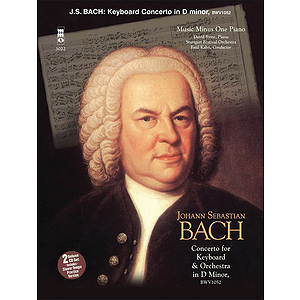 J.S. Bach - Concerto in D Minor, BMV1052