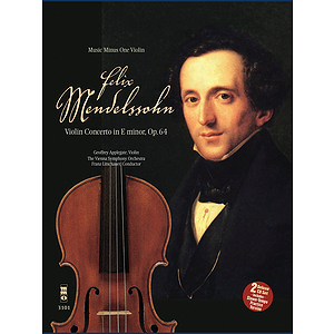 Mendelssohn - Violin Concerto in E Minor, Op. 64