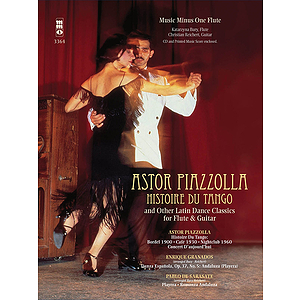 Piazzolla - Histoire Du Tango and Other Latin Classics for Flute & Guitar Duet